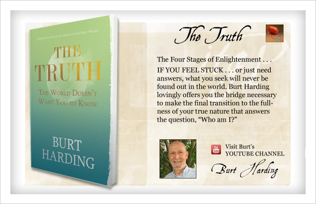 The Truth the World Doesn't Want You to Know by Burt Harding